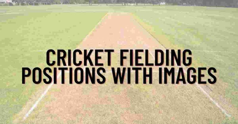 Cricket Fielding Positions With Images