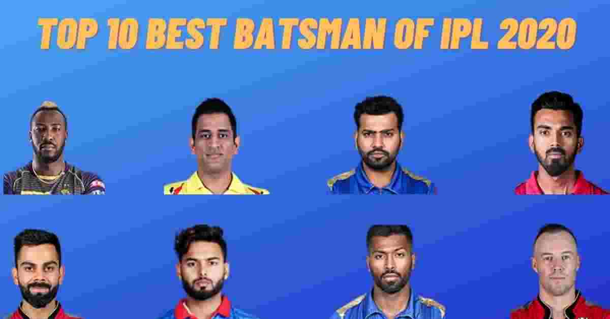 Top 10 Best Batsman Of IPL 2020
