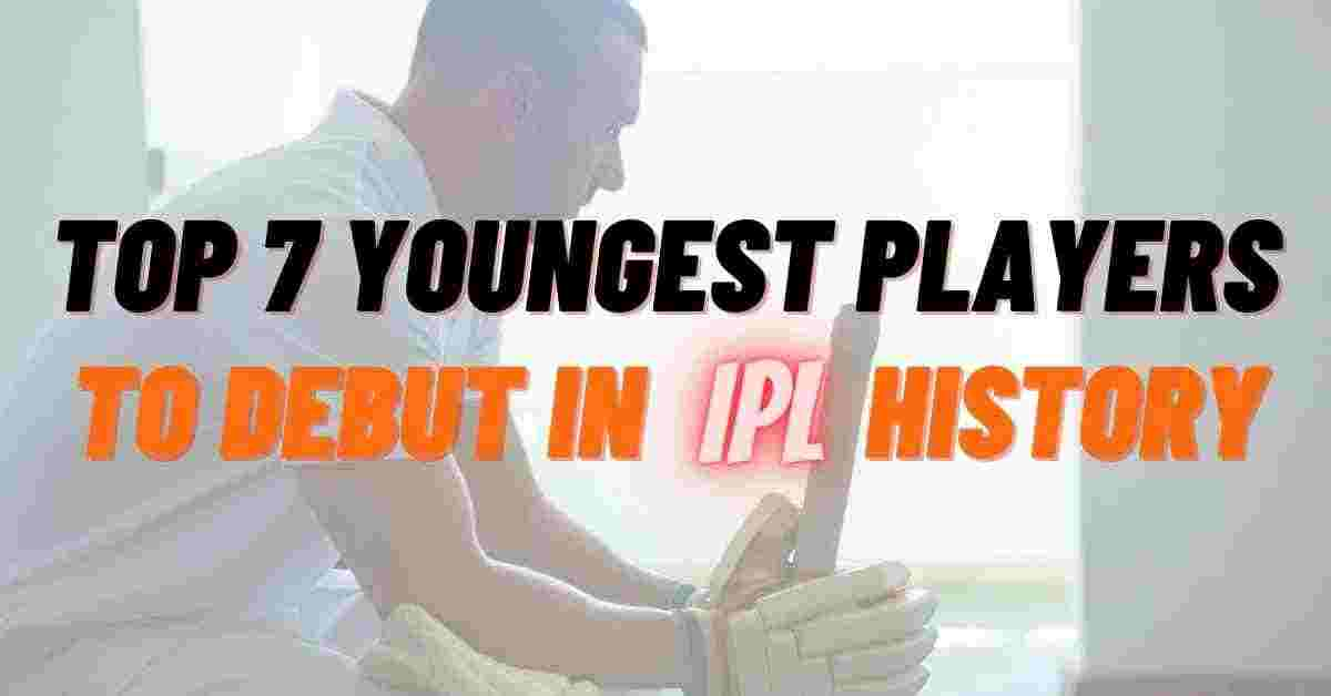 Youngest Players To Debut In IPL