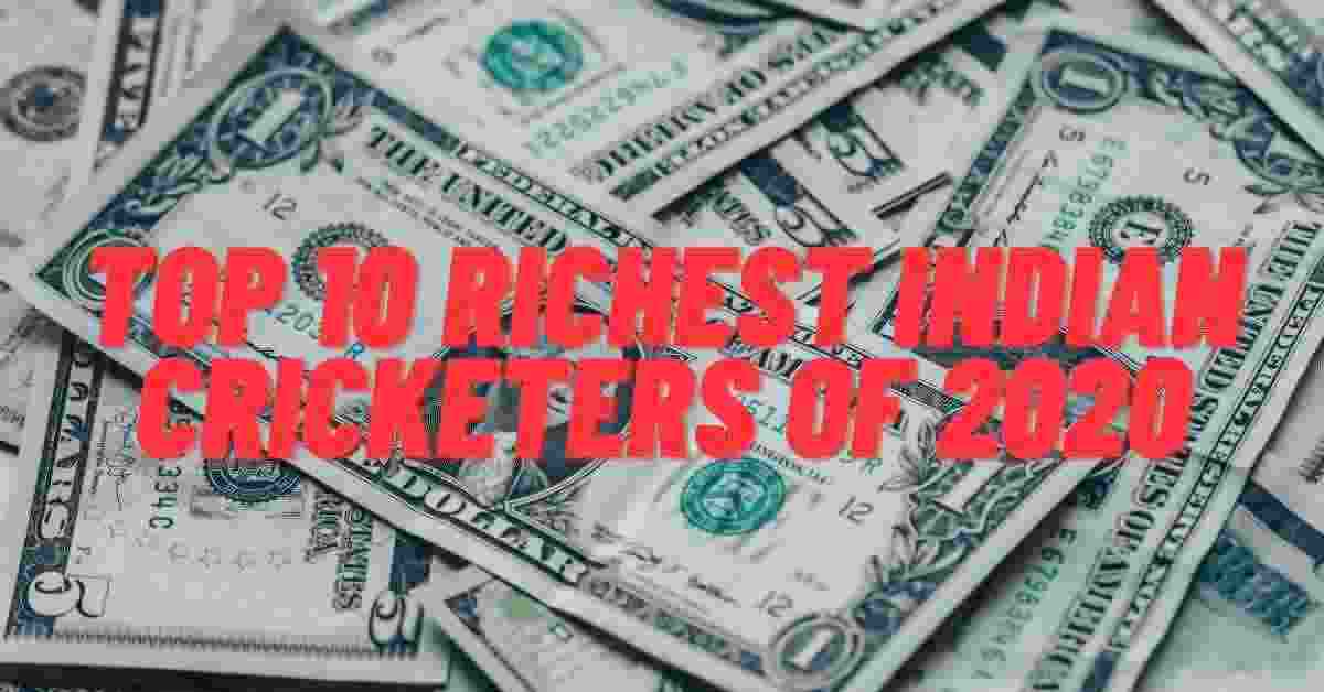 Top 10 Richest Indian Cricketers